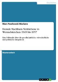 Cover Fremde Nachbarn. Vertriebene in Wermelskirchen 1945 bis 1957