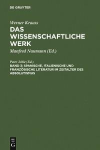 Cover Spanische, italienische und französische Literatur im Zeitalter des Absolutismus
