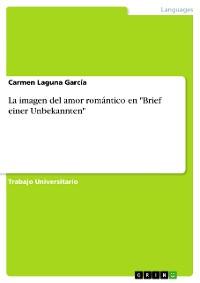 """Cover La imagen del amor romántico en """"Brief einer Unbekannten"""""""