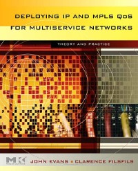 Cover Deploying IP and MPLS QoS for Multiservice Networks