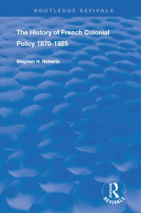 Cover History of French Colonial Policy, 1870-1925