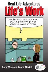 Cover Real Life Adventures: Life's Work