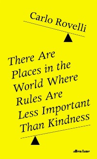 Cover There Are Places in the World Where Rules Are Less Important Than Kindness