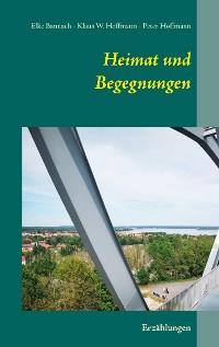 Cover Heimat und Begegnungen