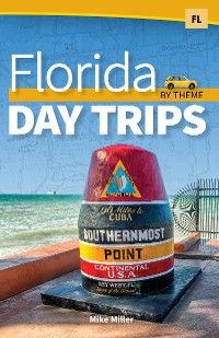 Cover Florida Day Trips by Theme