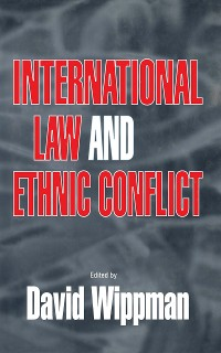 Cover International Law and Ethnic Conflict