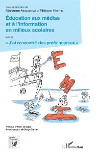Cover Education aux medias et a l'information en milieux scolaires
