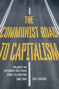 Cover The Communist Road to Capitalism