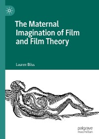 Cover The Maternal Imagination of Film and Film Theory