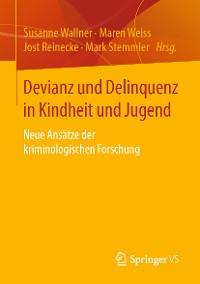 Cover Devianz und Delinquenz in Kindheit und Jugend