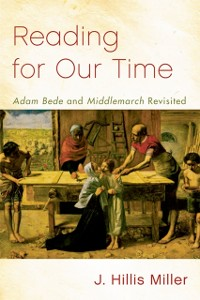 Cover Reading for Our Time: 'Adam Bede' and 'Middlemarch' Revisited
