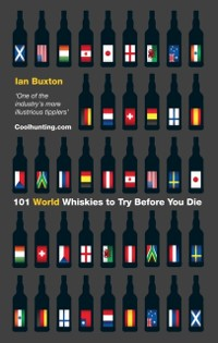 Cover 101 World Whiskies to Try Before You Die