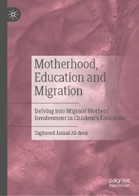 Cover Motherhood, Education and Migration