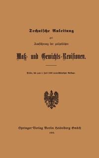 Cover Technische Anleitung zur Ausfuhrung der polizeilichen Mak- und Gewichts-Revisionen