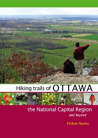 Cover Hiking Trails of Ottawa, the National Capital Region, and Beyond