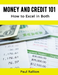 Cover Money and Credit 101, How to Excel In Both
