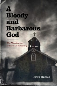 Cover A Bloody and Barbarous God