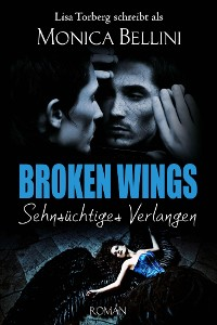 Cover Broken Wings: Sehnsüchtiges Verlangen