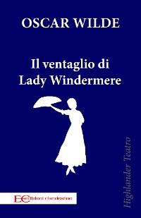 Cover Il ventaglio di Lady Windermere