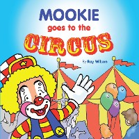Cover Mookie Goes to the Circus