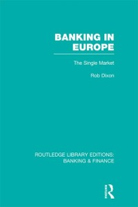 Cover Banking in Europe (RLE Banking & Finance)