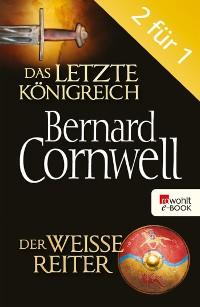 Cover Das letzte Königreich / Der weiße Reiter