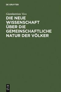 Cover Die neue Wissenschaft über die gemeinschaftliche Natur der Völker