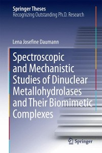 Cover Spectroscopic and Mechanistic Studies of Dinuclear Metallohydrolases and Their Biomimetic Complexes