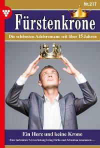 Cover Fürstenkrone 217 – Adelsroman
