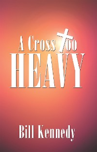 Cover A Cross Too Heavy