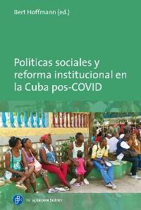 Cover Políticas sociales y reforma institucional en la Cuba pos-COVID