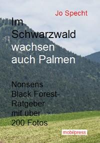 Cover Schwarzwälder Geschichten / Im Schwarzwald wachsen auch Palmen