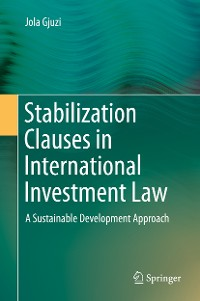 Cover Stabilization Clauses in International Investment Law