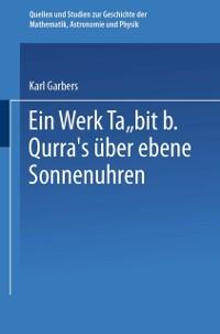 Cover Ein Werk Tabit B. Qurra's uber Ebene Sonnenuhren