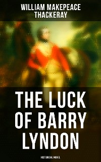 Cover The Luck of Barry Lyndon (Historical Novel)