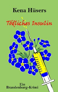 Cover Tödliches Insulin