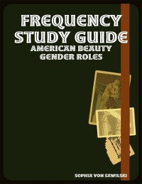 Cover Frequency Study Guide: American Beauty Gender Roles