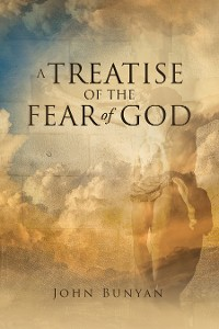 Cover A Treatise of the Fear of God