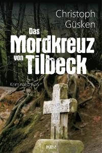 Cover Das Mordkreuz von Tilbeck