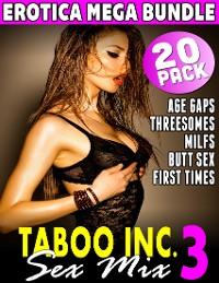 Cover Taboo Inc. Sex Mix 3 : 20 Pack Erotica Mega Bundle