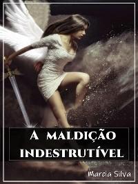 Cover A maldição indestrutível
