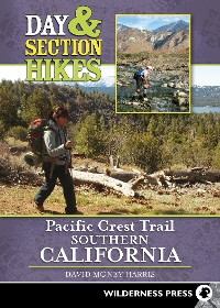 Cover Day & Section Hikes Pacific Crest Trail: Southern California