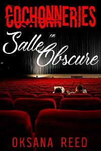 Cover Cochonneries en Salle Obscure