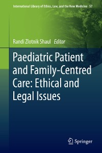 Cover Paediatric Patient and Family-Centred Care: Ethical and Legal Issues