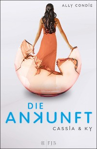 Cover Cassia & Ky – Die Ankunft