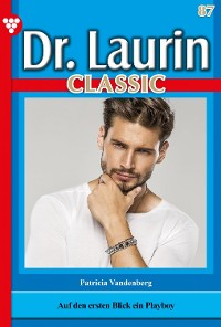 Cover Dr. Laurin Classic 87 – Arztroman