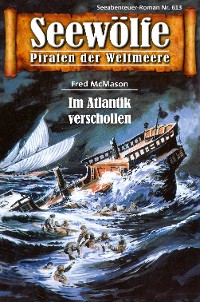 Cover Seewölfe - Piraten der Weltmeere 613