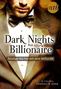 Cover Dark Nights With a Billionaire - Sündige Nächte mit dem Milliardär (4in1-Serie)