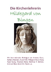 Cover Die Kirchenlehrerin Hildegard von Bingen