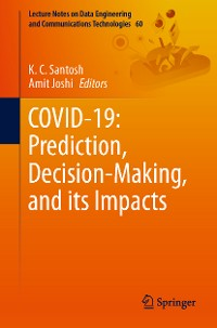 Cover COVID-19: Prediction, Decision-Making, and its Impacts